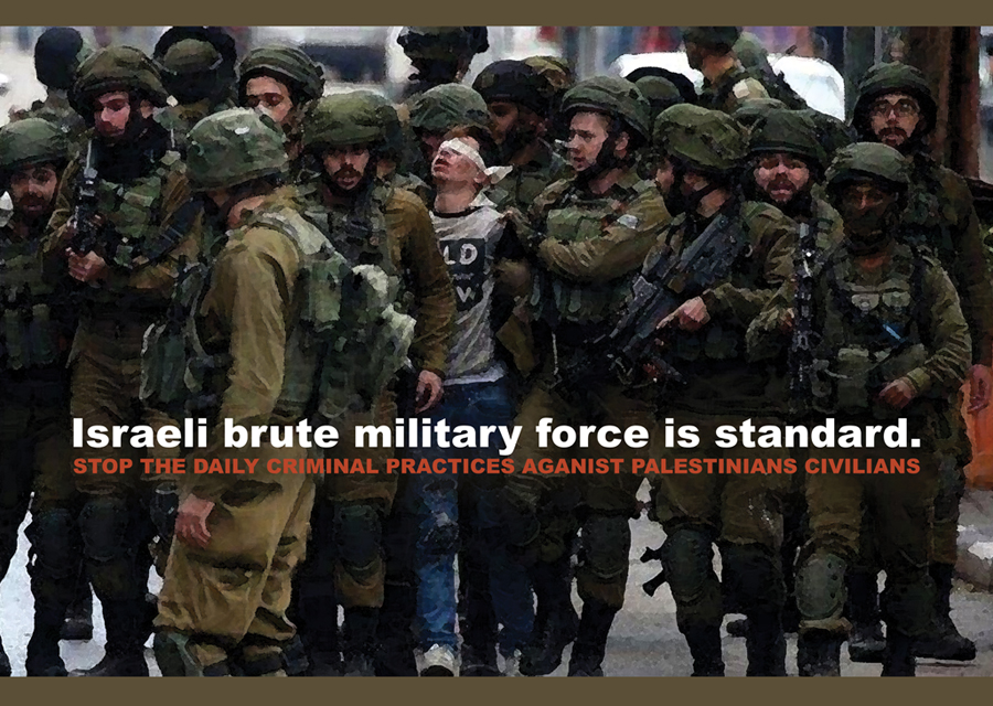 Israeli brute military force is standard.