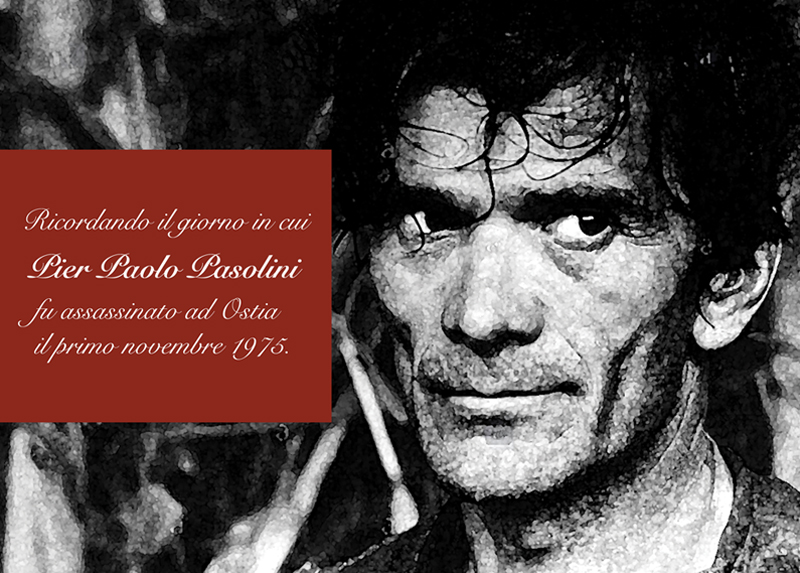 Remembering the day in which Pier Paolo Pasolini was assassinated in Ostia on the 1st November 1975